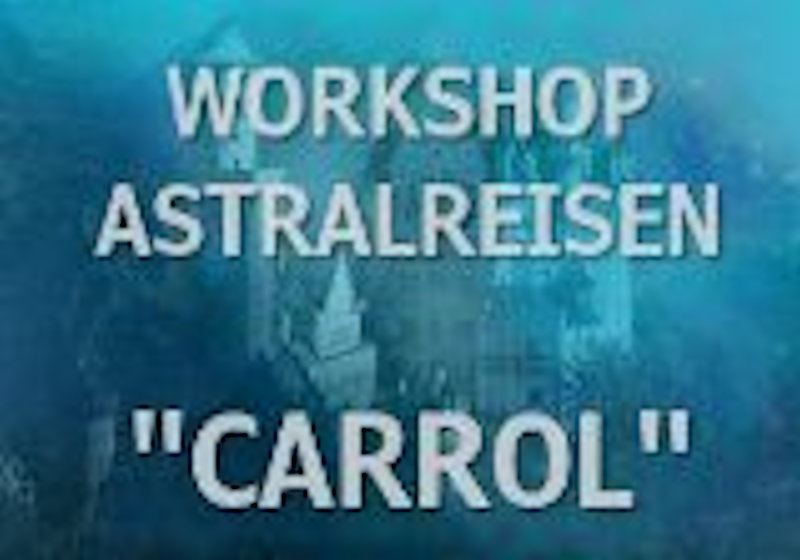Astralreisen-Workshop-Carrol