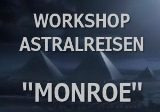 Astralreisen-Workshop-Monroe